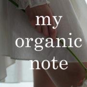 《神田恵実の My organic note》